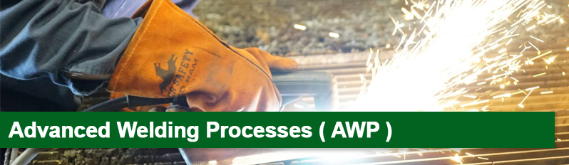Advanced welding processes